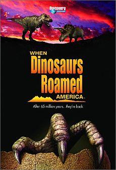 When-Dinosaurs-Roamed-America